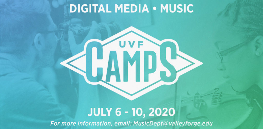 University of Valley Forge's Camps for Digital Media and Music. July 6-10, 2020